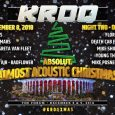 KROQ Absolut Almost Acoustic Christmas 2018 featuring Smashing Pumpkins, Thirty Seconds to Mars, Greta Van Fleet, AFI, Bad Religion and more. December 2018